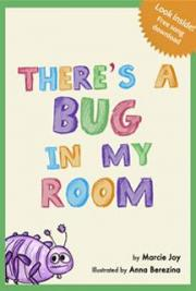 There's a Bug in my Room