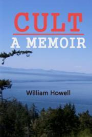 Cult - A Memoir