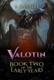 Valotin - Book Two of the Early Years cover
