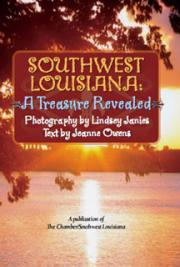 Southwest Louisiana: A Treasure Revealed