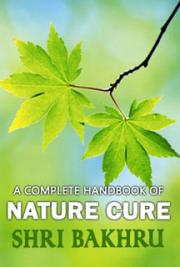 A Complete Handbook of Nature Cure