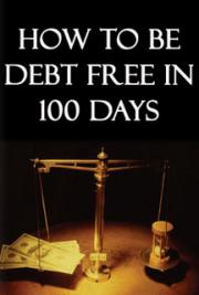 How to be Debt Free in 100 Days