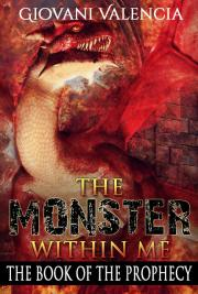 The Monster Within Me: The Book Of The Prophecy cover