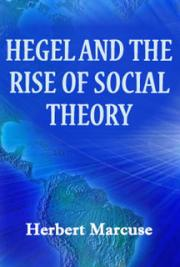 Hegel and the Rise of Social Theory