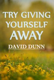Try Giving Yourself Away
