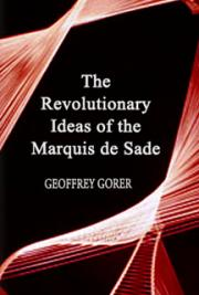 The Revolutionary Ideas of the Marquis de Sade