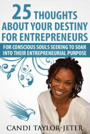 25 Thoughts About Your Destiny for Entrepreneurs