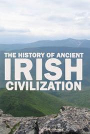 The History of Ancient Irish Civilization