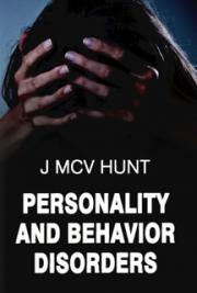 Personality and Behavior Disorders