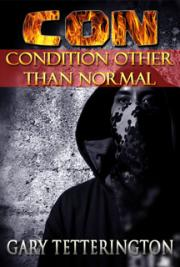 CON - Condition Other than Normal