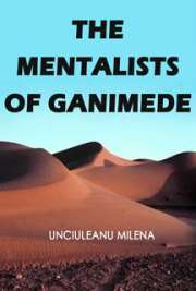 The Mentalists of Ganimede