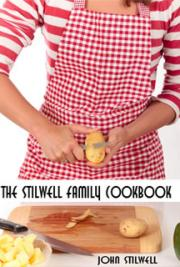 The Stilwell Family Cookbook