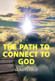 The Path to Connect to God