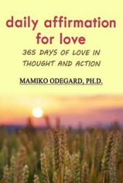 Daily Affirmation for Love: 365 Days of Love in Thought and Action cover
