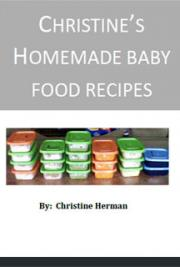 Christine's Homemade Baby Food