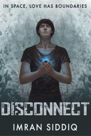Disconnect -  Book One of the Divided Worlds Trilogy