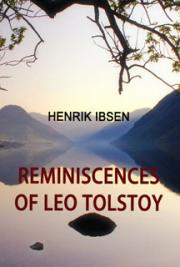 Reminiscences of Leo Tolstoy