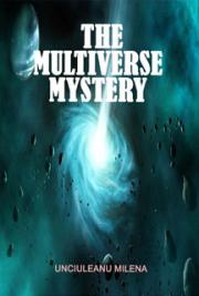 The Multiverse Mystery