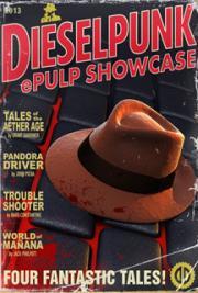 Dieselpunk Epulp Showcase
