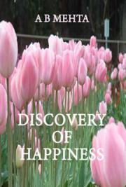 Discovery of Happiness