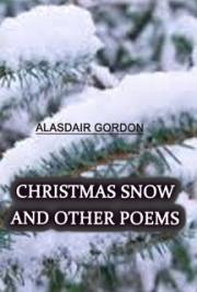 Christmas Snow and Other Poems