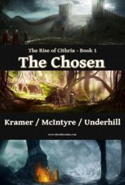 The Chosen - Rise of Cithria Book 1