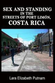 Sex and Standing in the Streets of Port Limón, Costa Rica