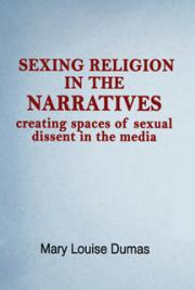 Sexing Religion in the Narratives: creating spaces of sexual dissent in the media
