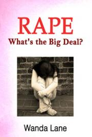 Rape, What's the Big Deal?