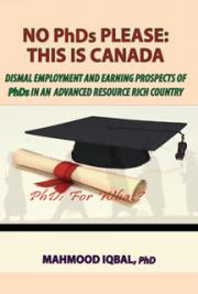No PhDs Please: This is Canada cover