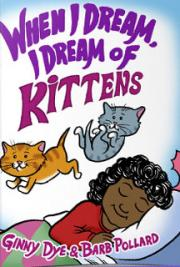 When I Dream, I Dream of Kittens