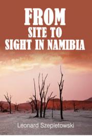 From Site to Sight in Namibia