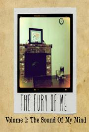 The Fury of Me: The Sound of My Mind