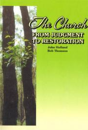 The Church From Judgement to Restoration