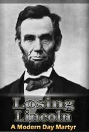 Losing Lincoln