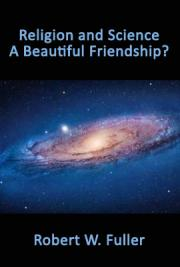 Religion and Science: A Beautiful Friendship?