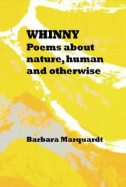 Whinny. Poems about Nature, Human and Otherwise