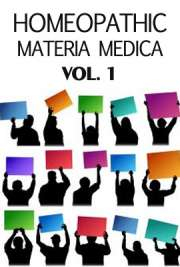 Homeopathic Materia Medica vol. 1