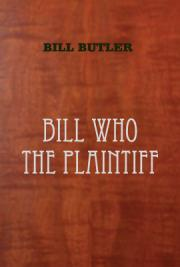 Bill Who, the Plaintiff