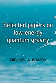 Selected Papers on Low-Energy Quantum Gravity