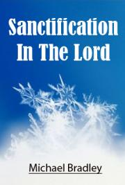 Sanctification in the Lord