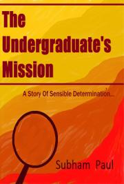 The Undergraduate's Mission
