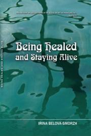 Being Healed and Staying Alive