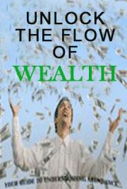Unlock the Flow of Wealth