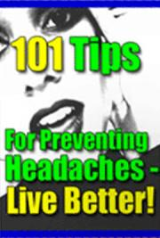 101 Everyday Power Tips for Preventing (And Treating) Headaches