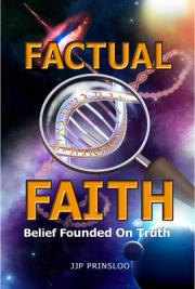 Factual Faith - Belief Founded on Truth