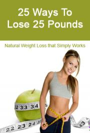 25 Ways to Lose 25 Pounds