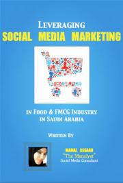 Leveraging Social Media Marketing in Food & FMCG Industry in Saudi Arabia
