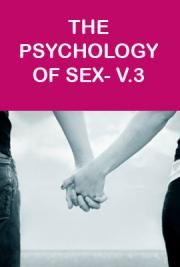 The Psychology of Sex- V.3