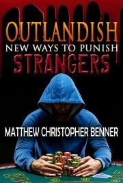 Outlandish New Ways to Punish Strangers